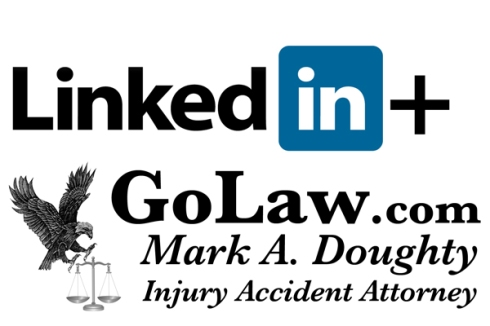 ACCIDENT INJURY ATTORNEYGoLaw.com - California Accident-Injury Lawyer - Mark A Doughty invites you to join our Social Network on LinkedIn.com/MarkADoughty.  Get a FREE Legal Consultation when you call 1-530-674-1440 or click http://GoLaw.com